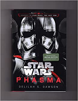 Exclusive Content Edition Phasma Star Wars Journey To Star Wars The Last Jedi Barnes Noble Exclusive Content Edition With Tipped In Poster Isbn 9781524797508 1st Edition 1st Printin Delilah S Dawson