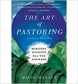 The Art of Pastoring: Ministry Without All the Answers- Common