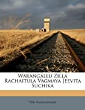Warangallu Zilla Rachaitula Vagmaya Jeevita Suchik, Tsri Rangaswamy, 1179629876