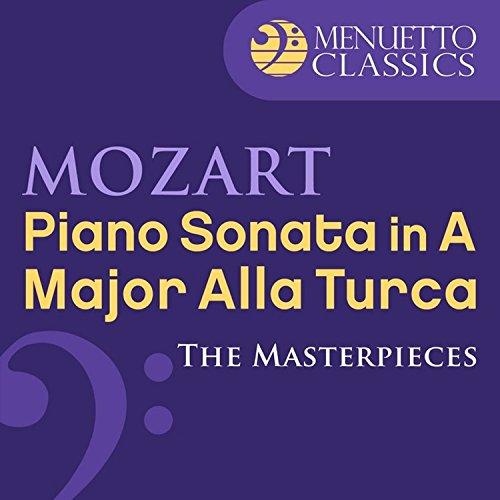 The Masterpieces - Mozart: Piano Sonata No. 11 in A Major, K. 331