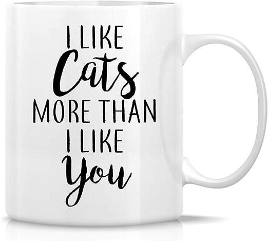Me gustan los gatos más que tú Amantes de los gatos Tazas de café ...