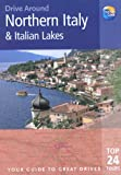 img - for Drive Around Northern Italy & Italian Lakes book / textbook / text book