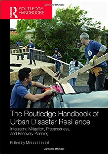 The-Routledge-Handbook-of-Urban-Disaster-Resilience-:-Integrating-Mitigation,-Preparedness,-and-Recovery-Planning