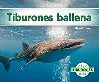 Tiburones Ballena (Tiburones /
