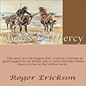 Shows No Mercy | Roger Erickson