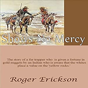 Shows No Mercy Audiobook
