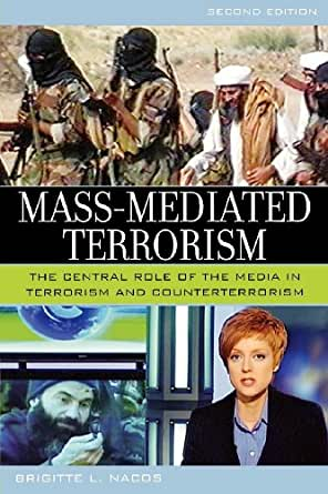 terrorism and the mass media after Mass media and terrorism: instruments and strategies  terrorism, mass-media,  media outlets after an unsuccessful coup attempt5,.