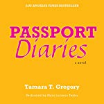 Passport Diaries: A Novel | Tamara Gregory