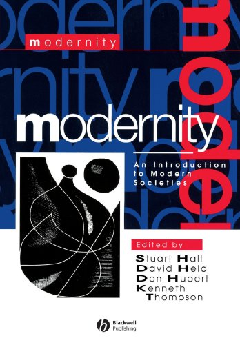 Modernity: An Introduction to Modern Societies (Stuart Hall Modernity An Introduction To Modern Societies)