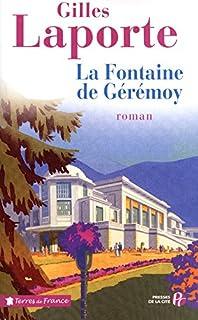 La fontaine de Gérémoy, Laporte, Gilles