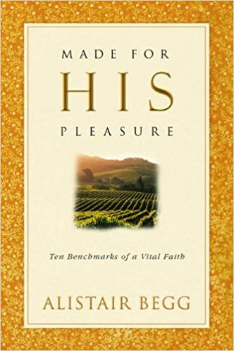 Made for his pleasure ten benchmarks of a vital faith livros na made for his pleasure ten benchmarks of a vital faith livros na amazon brasil 9780802471376 fandeluxe Gallery