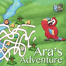 Ara's Adventure (Be Your Own Boss in the Rainforest) (Volume 4)