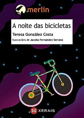 A noite das bicicletas Infantil E Xuvenil - Merlín - De 11 Anos En ...