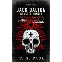 Jack Dalton: A Tale from the Federal Witch (Monster Hunter Book 2)