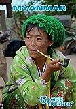Globe Trekker: Myanmar