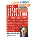 The Heart Revolution: The Extraordinary Discovery That Finally Laid the Cholesterol Myth to Rest