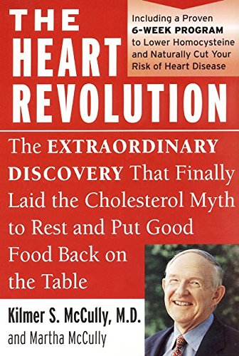 The Heart Revolution: The Extraordinary Discovery That Finally Laid the Cholesterol Myth to Rest pdf epub
