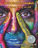The Soul-Discovery Journalbook: An Intimate Journey into Self (Volume 3)