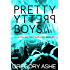 Pretty Pretty Boys (Hazard and Somerset Book 1)