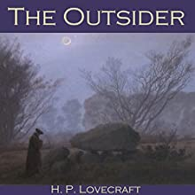 The Outsider Audiobook by H. P. Lovecraft Narrated by Cathy Dobson