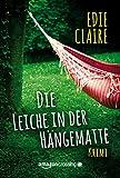 Die Leiche in der Hängematte - Ein Leigh-Koslow-Krimi (German Edition)