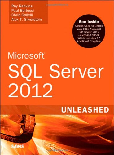 Microsoft SQL Server 2012 Unleashed (Microsoft Sql Server 2012 Step By Step)