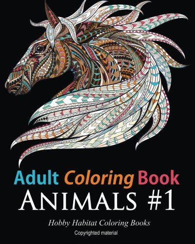 Adult Coloring Books Animals 45 Stress Relieving Animal Designs Relief Volume 2 Hobby Habitat