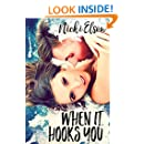 When It Hooks You (The It Series Book 2)
