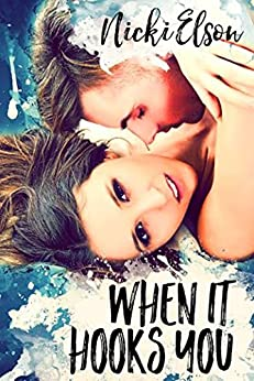 When It Hooks You (The It Series Book 2) by [Elson, Nicki]