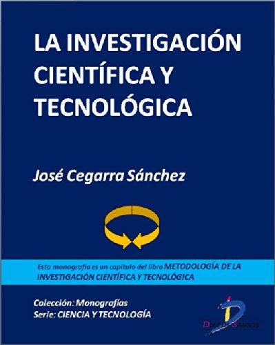 Descargar Libro La Investigación Científica Y Tecnológica : 1 José Cegarra Sánchez