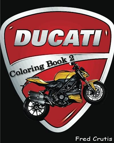 DUCATI : Coloring Book 2: adult coloring book