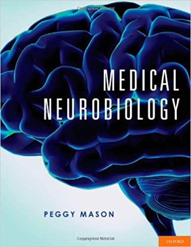Medical neurobiology 9780195339970 medicine health science books medical neurobiology 1st edition by peggy mason fandeluxe Choice Image