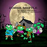 Zombie Shuffle | Mary Reason Theriot