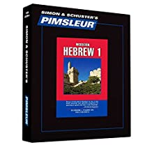 Pimsleur Hebrew Level 1 CD: Learn to Speak and Understand Hebrew with Pimsleur Language Programs