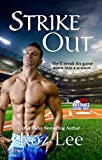 Strike Out: Texas Mustangs Baseball #6