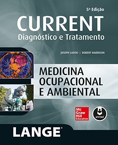 CURRENT Medicina Ocupacional e Ambiental: Diagnóstico e Tratamento (Lange)