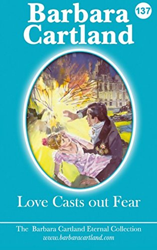 - Love Casts Out Fear (The Eternal Collection) (Volume 37)