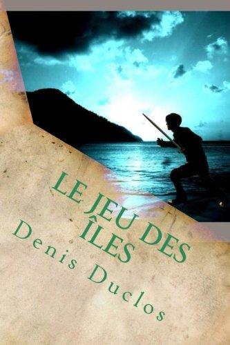 Le jeu des îles (Cycle de l'Ancien Futur) (Volume 2) (French Edition)