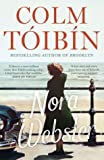[Nora Webster] (By: Colm Toibin) [published: October, 2014]