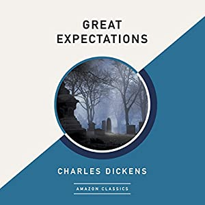 Great Expectations (AmazonClassics Edition) Audiobook