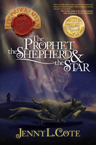The Prophet, the Shepherd, and the Star (Epic Order of the Seven) by [Cote, Jenny L.]