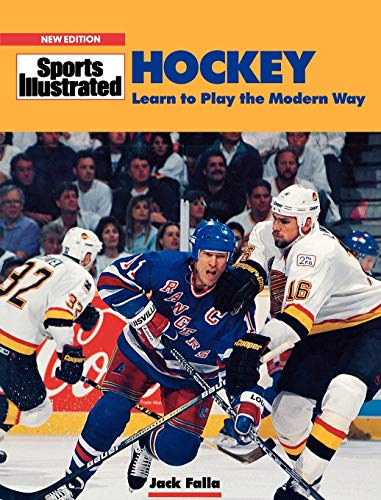 Hockey: Learn to Play the Modern Way (Sports Illustrated...