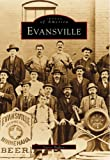 Evansville   (IN)  (Images of America)