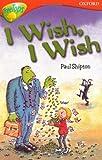 Oxford Reading Tree: Level 13: TreeTops Stories: I Wish, I Wish (Treetops Fiction)