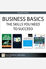 Business Basics: The Skills You Need to Succeed (Collection) Kindle Edition