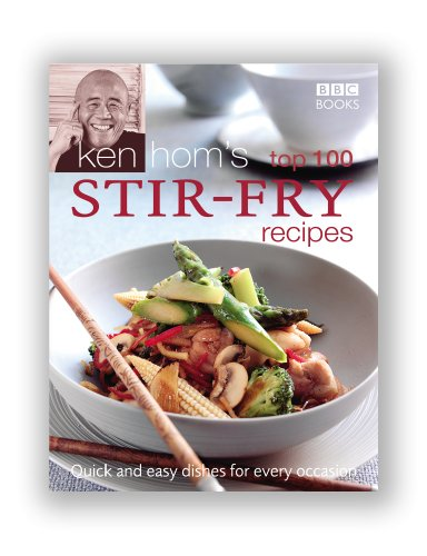 Ken Hom's Top 100 Stir Fry Recipes (BBC Books' Quick & Easy - Kitchen Uk Currys Appliances