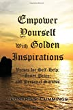 Empower Yourself with Golden Inspirations, Leonard S. Cummings, 1456853309