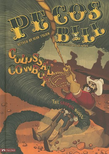 Download Pecos Bill, Colossal Cowboy: The Graphic Novel (Graphic Spin) pdf epub