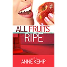 All Fruits Ripe: A Short Story (The Abby George Series Book 1)