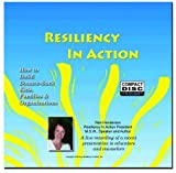 CD Seminar: Resiliency In Action: How to Build Bounce-Back Kids, Families & Organizations